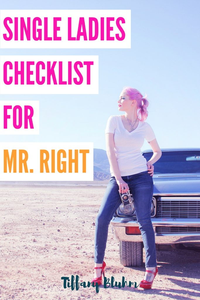 Single Ladies Checklist For Mr Right