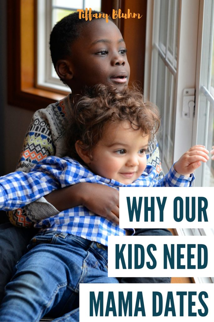 why our kids need mama dates  tiffany bluhm